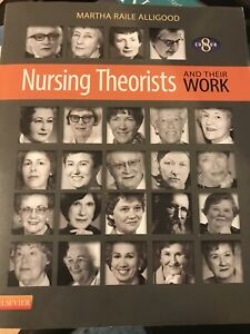 Nursing Theorists and Their Work (Eight Edition)